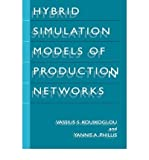 img - for [(Hybrid Simulation Models of Production Networks )] [Author: Vassilis S. Kouikoglou] [Jul-2001] book / textbook / text book