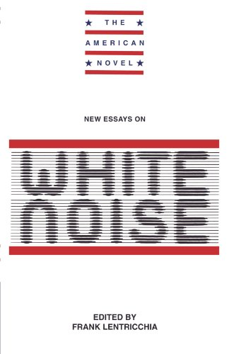 essays on white noise don delillo
