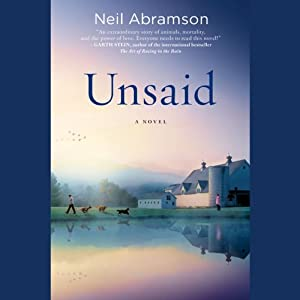 Unsaid: A Novel | [Neil Abramson]