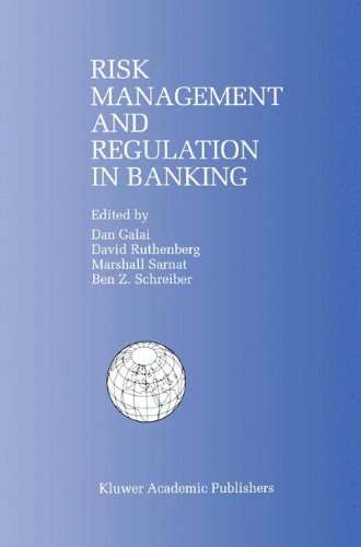 Risk Management and Regulation in Banking: Proceedings of the International Conference on Risk Management and Regulation in Banking (1997)