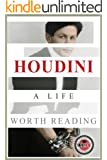 Houdini: A Life Worth Reading (English Edition)