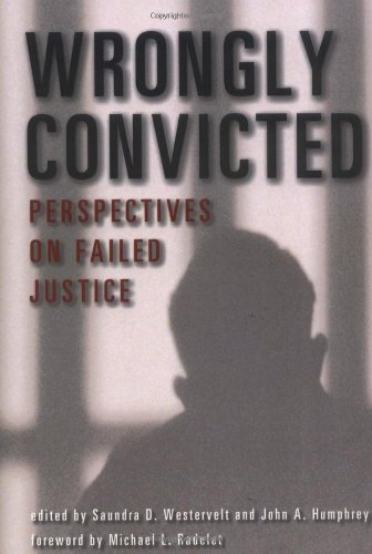 Wrongly Convicted: Perspectives on Failed Justice...