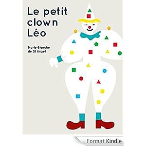 Le petit clown Léo [Format Kindle]