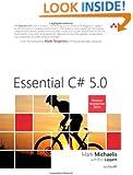 Essential C# 5.0 (4th Edition) (Microsoft Windows Development Series)