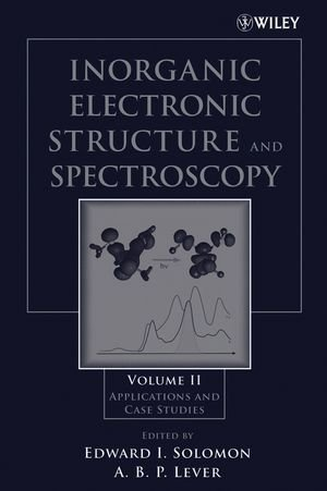 Inorganic Electronic Structure And Spectroscopy: Applications And Case Studies