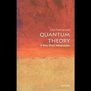 Quantum Theory: A Very Short Introduction | [John Polkinghorne]