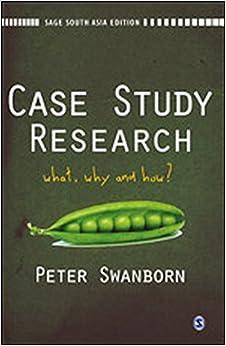 why use case study methodology