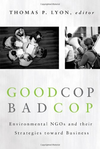 Good Cop/Bad Cop: Environmental NGOs and Their Strategies...