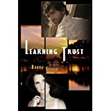 Learning Trust ~ Donna Steele