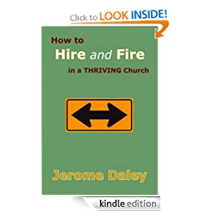 How to Hire and Fire in a Thriving Church