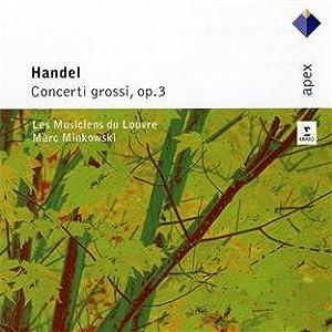 Handel : Concerti Grossi Op.3