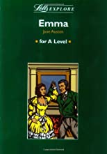 "Letts Explore ""Emma"": 'A' Level (Letts Explore for A Level)"