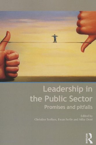 leadership in the public sector Leaders of government agencies operate under handicaps largely unknown within the private change management in government public-sector managers know.