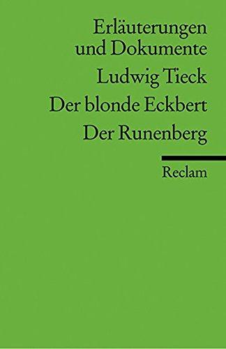 Der blonde Eckbert, Der Runenberg