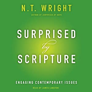 Surprised by Scripture: Engaging Contemporary Issues | [N. T. Wright]