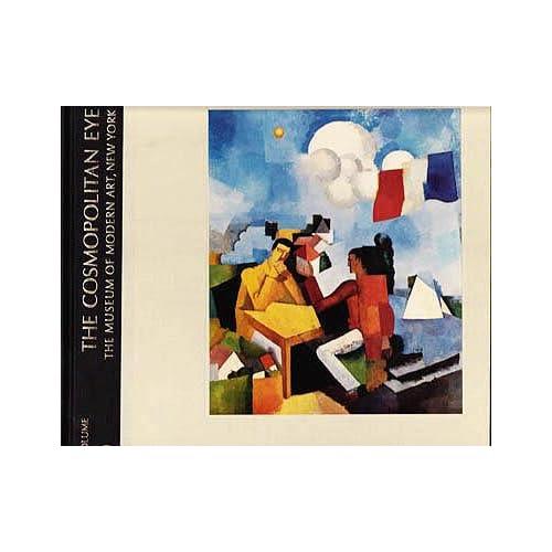 The Cosmopolitan Eye (The Meanings of Modern Art series, Vol. 5), Russell, John