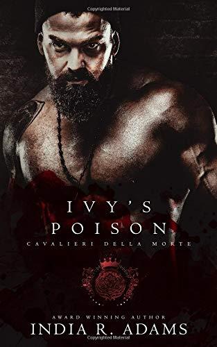 Ivys Poison (Cavalieri Della Morte) [Adams, India R.] (Tapa Blanda)