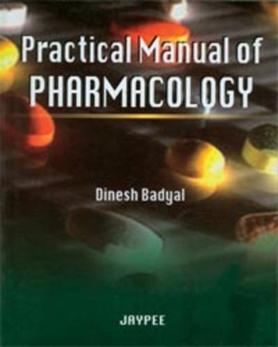 Practical Manual of Pharmacology