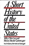 A Short History of the United States, Sixth Edition (0394408926) by Allan Nevins
