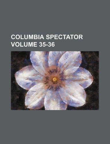 Columbia spectator Volume 35-36