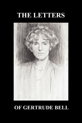 THE LETTERS  OF  GERTRUDE BELL  VOLUMES I AND II