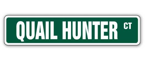 Quail Hunter Street Sign Hunting Hunt Bird Gun Knife
