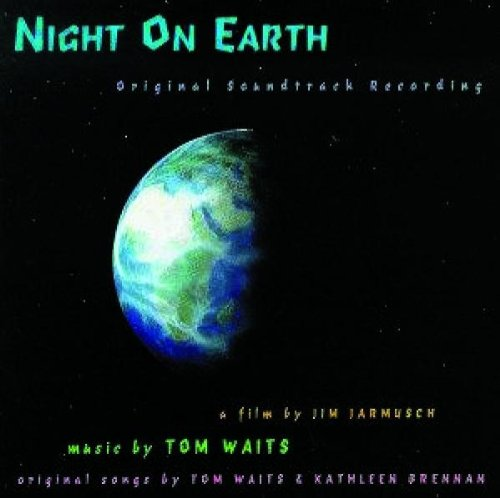 Tom Waits - Night on Earth: Original Soundtrack - Zortam Music