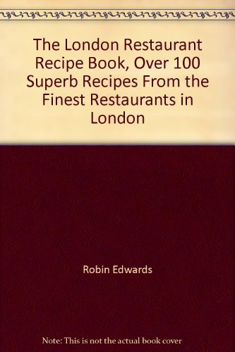 London Restaurant Recipe Book