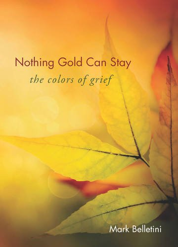 """nothing gold can stay essays Purity the poem ends with the philosophical statement: """"nothing gold can stay"""" this is the conclusion drawn from progressing meditation on early leaves in."""