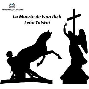 La Muerte de Ivan Ilich | [León Tolstoi]