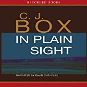 In Plain Sight: A Joe Pickett Novel | [C. J. Box]
