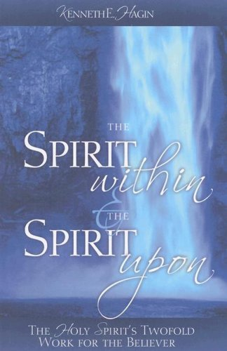 The Spirit Within  the Spirit Upon089276967X