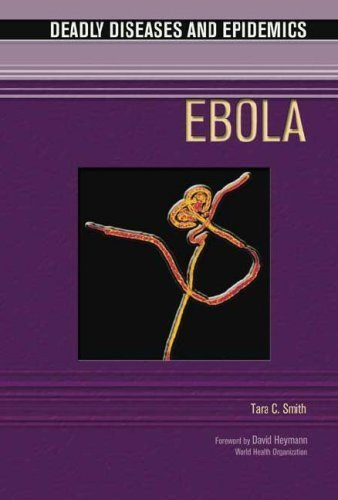 ebola-deadly-diseases-epidemicsout-of-print-1st-edition-by-tara-c-smith-2005-library-binding