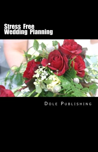 Stress Free Wedding Planning: Experienced Wedding Professionals Share Their Secrets