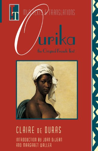 Ourika: The Original French Text (Texts and Translations : Texts, No 3)