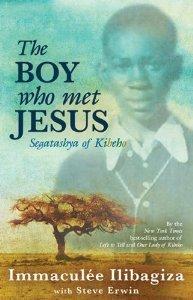 The Boy Who Met Jesus: Segatashya Emmanuel of Kibeho [Paperback] [2012] 4 Ed. Immaculee Ilibagiza