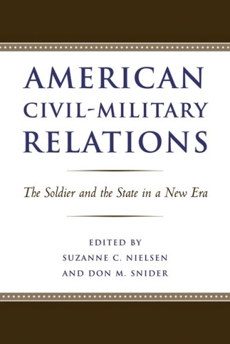 American Civil-Military Relations: The Soldier and the...