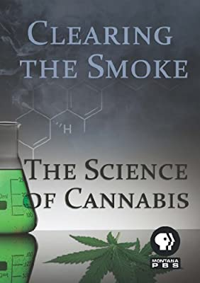 Clearing the Smoke: The Science of Cannabis