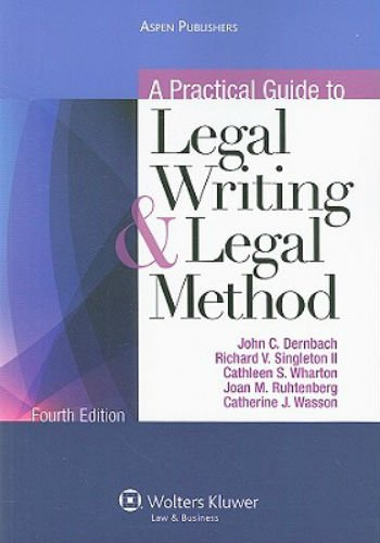 A Practical Guide To Legal Writing & Legal Method,...