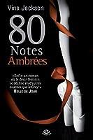 80 Notes ambr�es