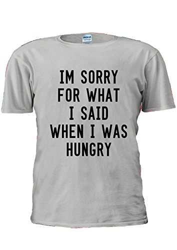 im-sorry-for-what-i-said-when-i-was-hungry-unisex-t-shirt-top-men-women-ladies-xxl