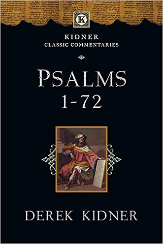 Psalms 1-72 (Kidner Classic Commentaries)