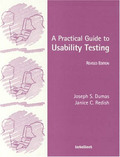 Practical Guide to Usability Testing, A