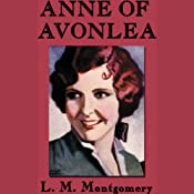 Anne of Avonlea | [L.M. Montgomery]