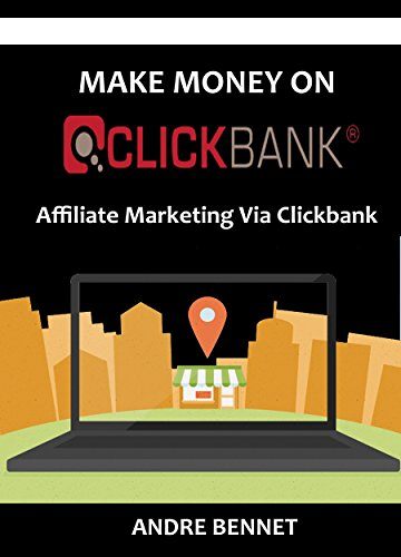 MAKE MONEY ON CLICKBANK: Affiliate Marketing Via Clickbank (How To Make Money On Clickbank compare prices)