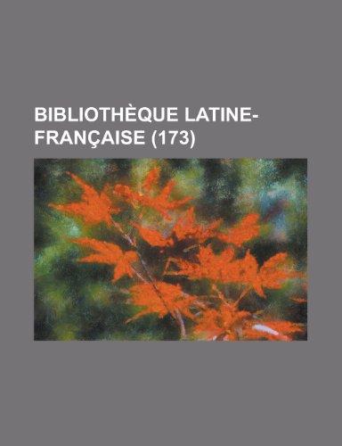 Bibliothèque Latine-Française (173)