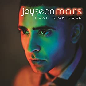 Mars by Jay Sean x Rick Ross