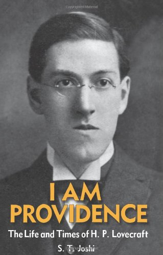 I Am Providence: The Life and Times of H. P. Lovecraft (2 VOLUMES)