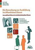 Image de Die Bewerbung zur Ausbildung im öffentlichen  Dienst: Auswahlverfahren im nichttechnischen Dienst