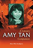 img - for Amy Tan: A Literary Companion: 3 (McFarland Literary Companions) book / textbook / text book